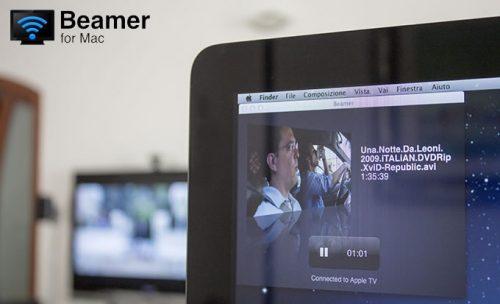 Beamer, app per Mac per inviare nativamente film in streaming su Apple TV